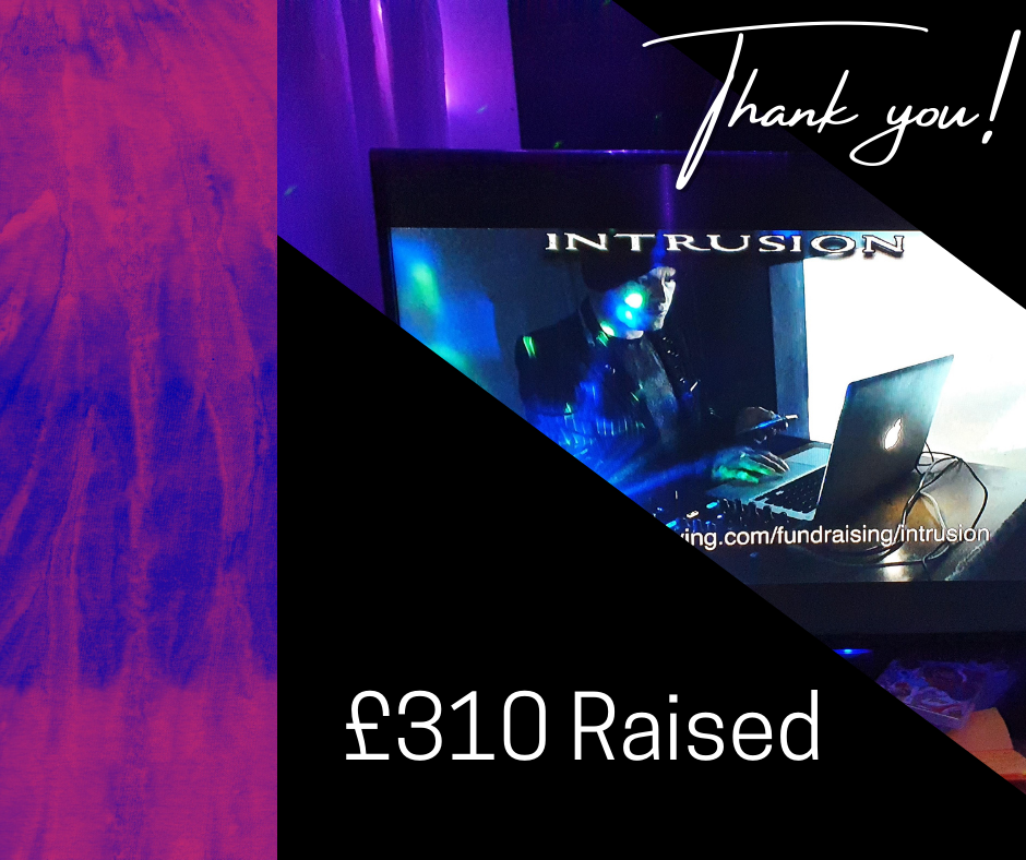 Thank you image of DJ Bookhouse at laptop with the club name: Intrusion above and £310 Raised below