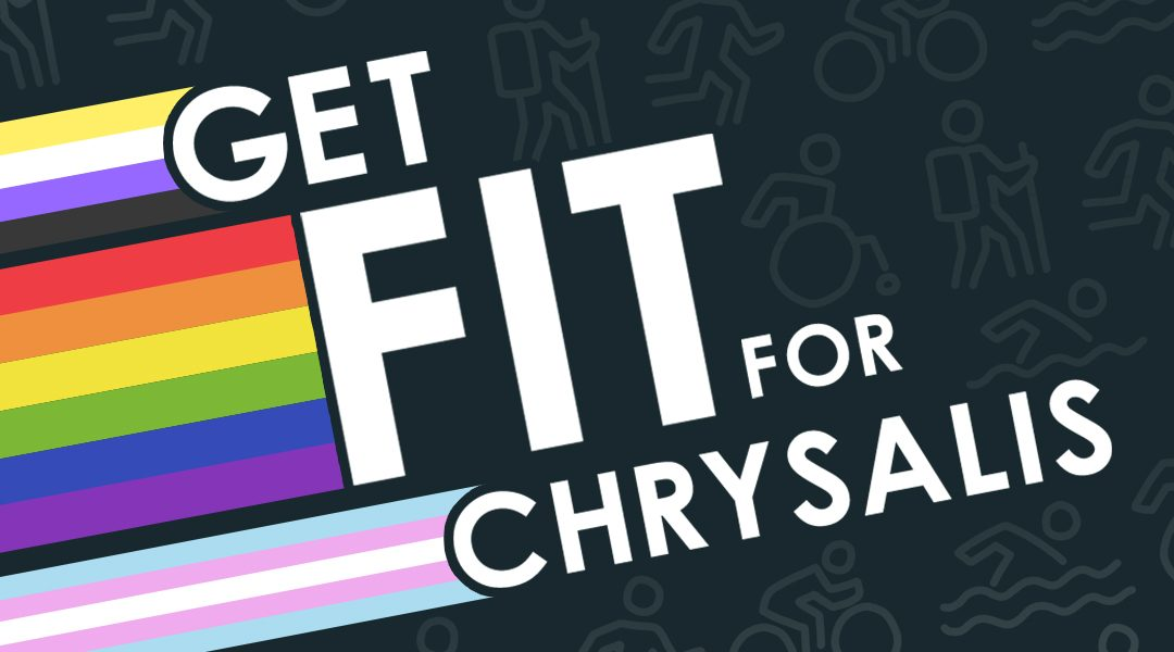 Get fit for Chrysalis